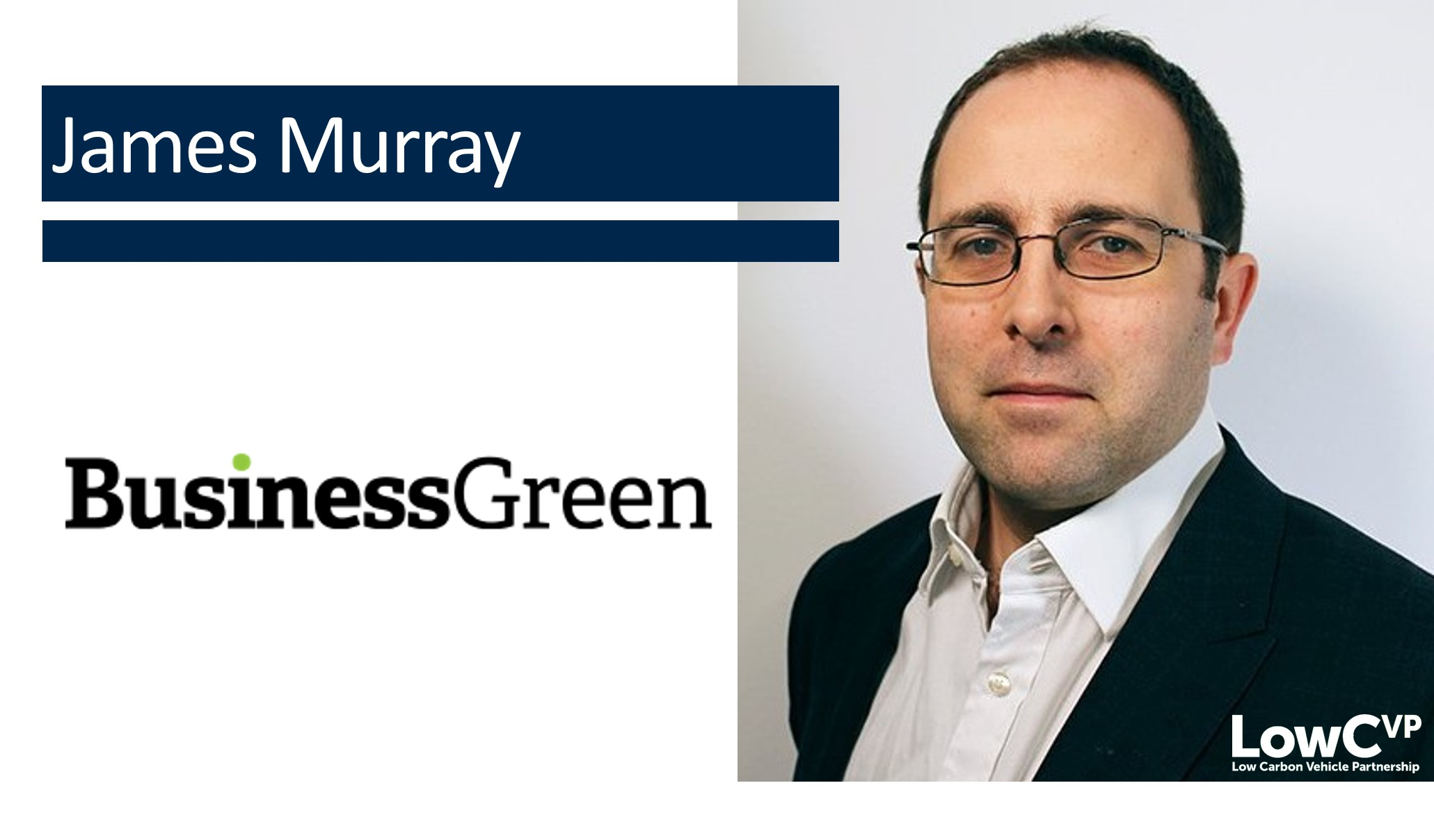 James Murray, Editor-in-Chief, Business Green