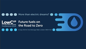 LowCVP Annual Conference 2019 - Future Fuels on the Road to Zero - Book now!